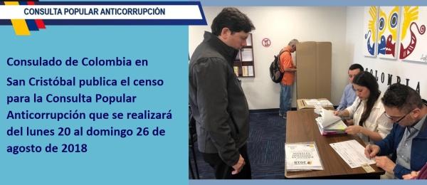 El Consulado de Colombia en San Cristóbal publica el censo para la Consulta Popular Anticorrupción que se realizará del lunes 20 al domingo 26 de agosto