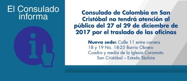 Consulado de Colombia en San Cristóbal no tendrá atención al público del 27 al 29 de diciembre de 2017 por el traslado de las oficinas